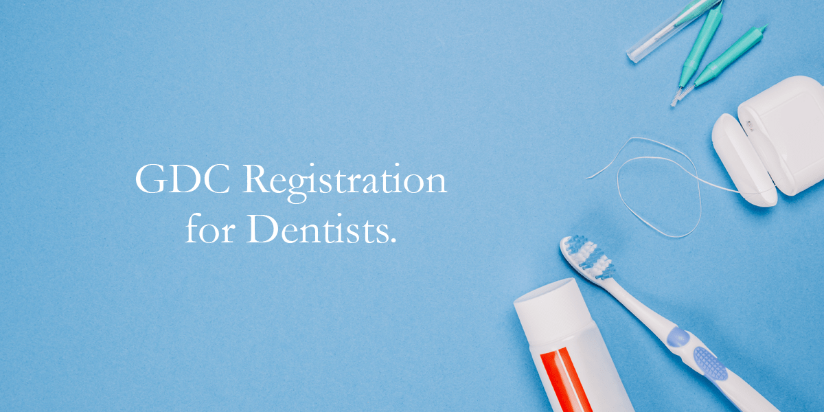 GDC Registration for Dentists