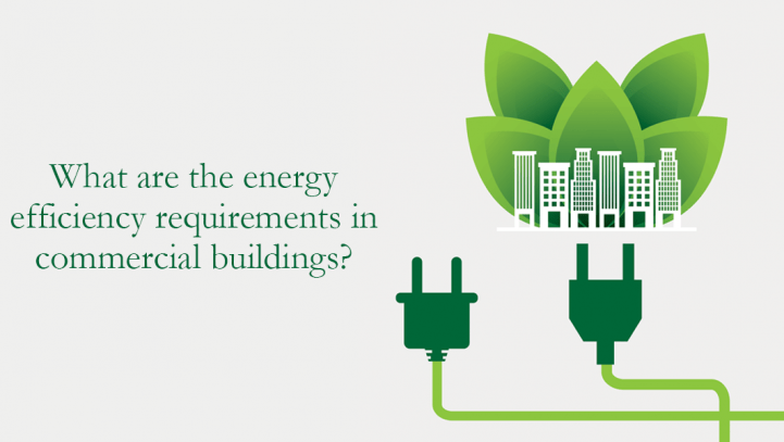Energy efficiency requirements in commercial buildings